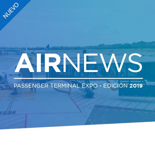 ¡Conozca Las últimas Novedades Sobre Nuestras Soluciones Aeroportuarias!
